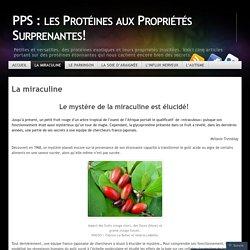 PPS : les Protéines aux Propriétés Surprenantes!