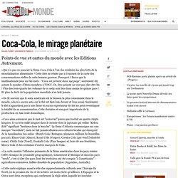Coca-Cola, le mirage planétaire