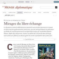 L'Alena ou les mirages du libre-échange, par Lori M. Wallach (Le Monde diplomatique, juin 2015)