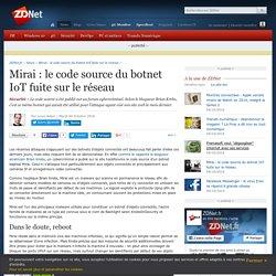 Mirai : le code source d'un botnet fuite sur le réseau