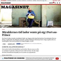 Miraklernes tid lader vente på sig i Port-au-Prince
