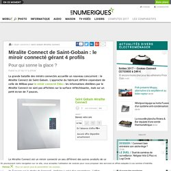 27 février 2017 - Miralite Connect de Saint-Gobain: le miroir connecté gérant 4 profils