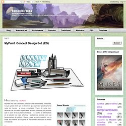 Ramon Miranda: MyPaint .Concept Design Set. (ES)