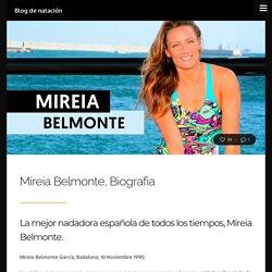 Mireia Belmonte, Biografia