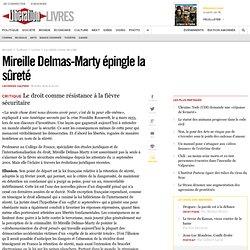 Mireille Delmas-Marty épingle la sûreté