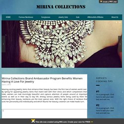 Mirina Collections Brand Ambassador Program Benefits Women Having A Love For Jewelry