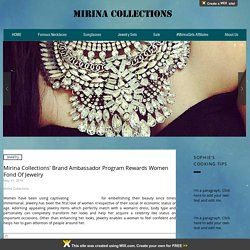 Mirina Collections' Brand Ambassador Program Rewards Women Fond Of Jewelry