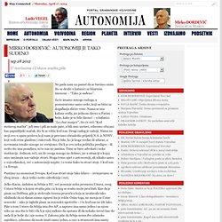 MIRKO ĐORĐEVIĆ: Autonomiji je tako suđeno