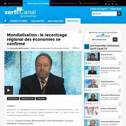 Mondialisation : le recentrage régional des économies se confirme