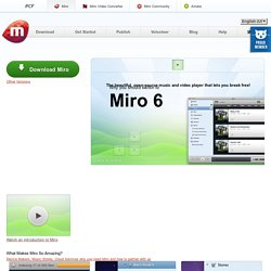 Miro - free, open source internet tv and video player