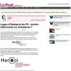 Logos d'Hadopi et du PS : miroirs déformants ou révélateurs ? -