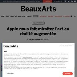 Apple nous fait miroiter l'art en réalité augmentée