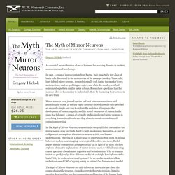 The Myth of Mirror Neurons