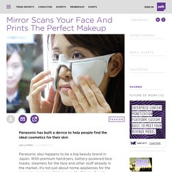 Mirror Scans Your Face And Prints The Perfect Makeup