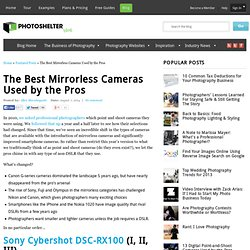 The Best Mirrorless Cameras Used by the ProsPhotoShelter Blog
