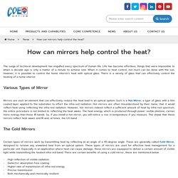How can mirrors help control the heat? - COE Optics
