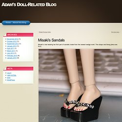 Misaki's Sandals « Adam's Doll-Related Blog