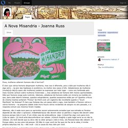 A Nova Misandria - Joanna Russ - feminismo radical - groups - Crabgrass
