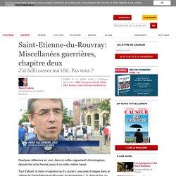 Saint-Etienne-du-Rouvray: Miscellanées guerrières, chapitre deux