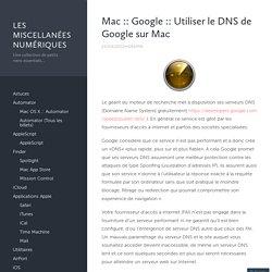 Utiliser le DNS de Google sur Mac
