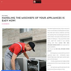 HANDLING THE MISCHIEFS OF YOUR APPLIANCES IS EASY NOW! - Home Appliance Repair Company - Redseal Appliance