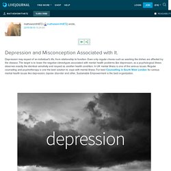 Depression and Misconception Associated with It.: mathewsmith872 — LiveJournal