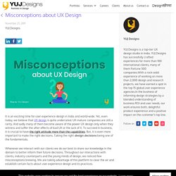 Misconceptions about UX design