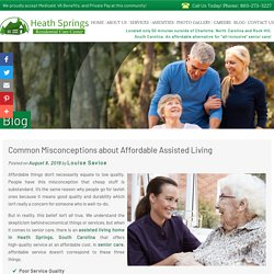 Common Misconceptions about Affordable Assisted Living
