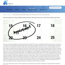 Misconceptions about B2B appointment setting services that should be ignored