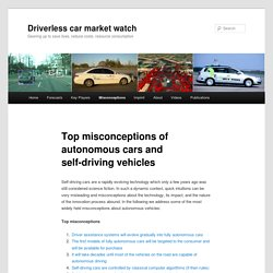 Top misconceptions of autonomous cars and self-driving vehicles