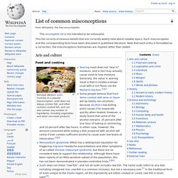 List of common misconceptions - Wikipedia, the free encyclopedia - StumbleUpon