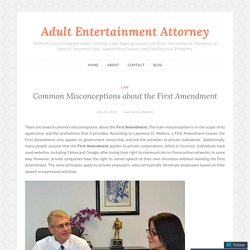 Common Misconceptions about the First Amendment – Adult Entertainment Attorney
