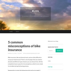 5 common misconceptions of bike insurance