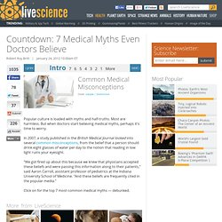 Untrue Medical Myths & Common Medical Misconceptions