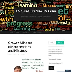 Growth Mindset Misconceptions and Missteps
