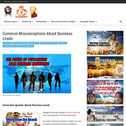 Common Misconceptions About Business Leads