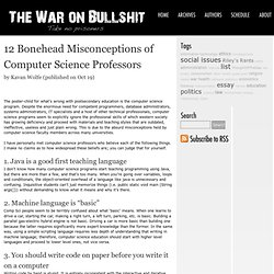 12 Bonehead Misconceptions of Computer Science Professors « The War on Bullshit