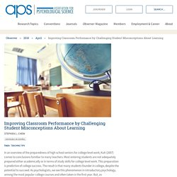 Improving Classroom Performance by Challenging Student Misconceptions About Learning – Association for Psychological Science