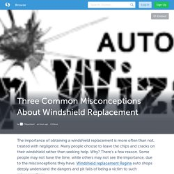 Three Common Misconceptions About Windshield Replacement