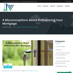 6 Misconceptions About Refinancing Your Mortgage