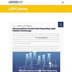 Misconceptions People Hold Regarding Light Fidelity Technology