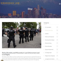 Police Brutality and Misconduct: Law Enforcement and Civil Rights - Los Angeles Personal Injury Attorney