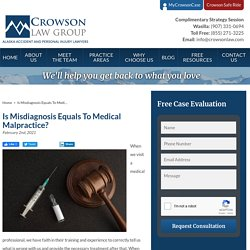Is Misdiagnosis Equals To Medical Malpractice?