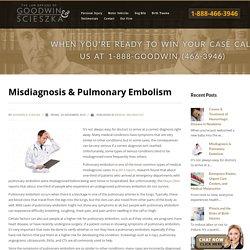 Misdiagnosis & Pulmonary Embolism