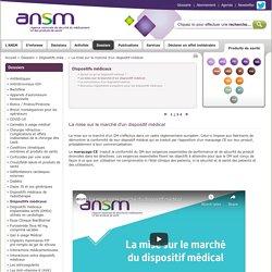 La mise sur le marché d'un dispositif médical
