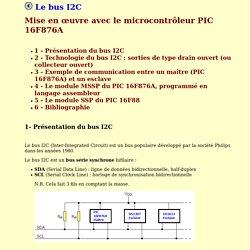 Mise en oeuvre du bus I2C avec le PIC 16F876A