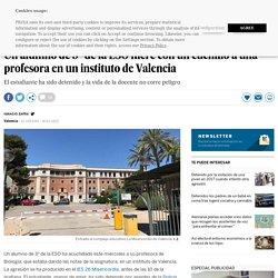 La Misericordia: Un alumno de 3º de la ESO hiere con un cuchillo a una profesora en un instituto de Valencia