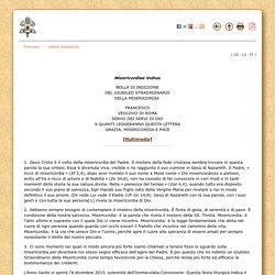 Misericordiae Vultus - Bolla di indizione del Giubileo Straordinario della Misericordia (11 aprile 2015)