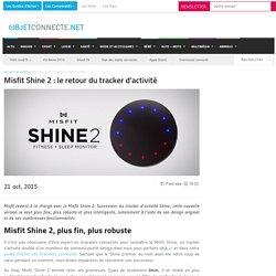 Misfit Shine 2 : le retour du tracker d'activité