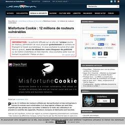 Misfortune Cookie : 12 millions de routeurs vulnérables
